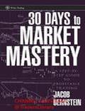 30 Days to Market Mastery Bernstein 2007 - Trading Books