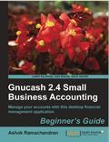 Ashok Ramachandran Gnucash 2.4 Small Business Ac - Trading Books