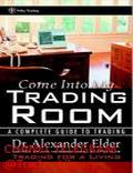 Elder Alexander Come Into My Trading - Trading Books