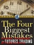 Jay Kaeppel The Four Biggest Mistakes In Futures Trading - Trading Books