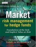 Market Risk Management for Hedge Funds - Trading Books