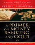 Peter L. Bernstein A Primer on Money Banking a - Trading Books