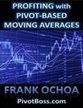 ProfitingWithPivotBasedMAs by Frank Ochoa - Trading Books