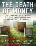 Rickards The Death of Money - Trading Books