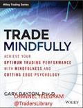 Trade Mindfully Achieve Your Optimum - Trading Books
